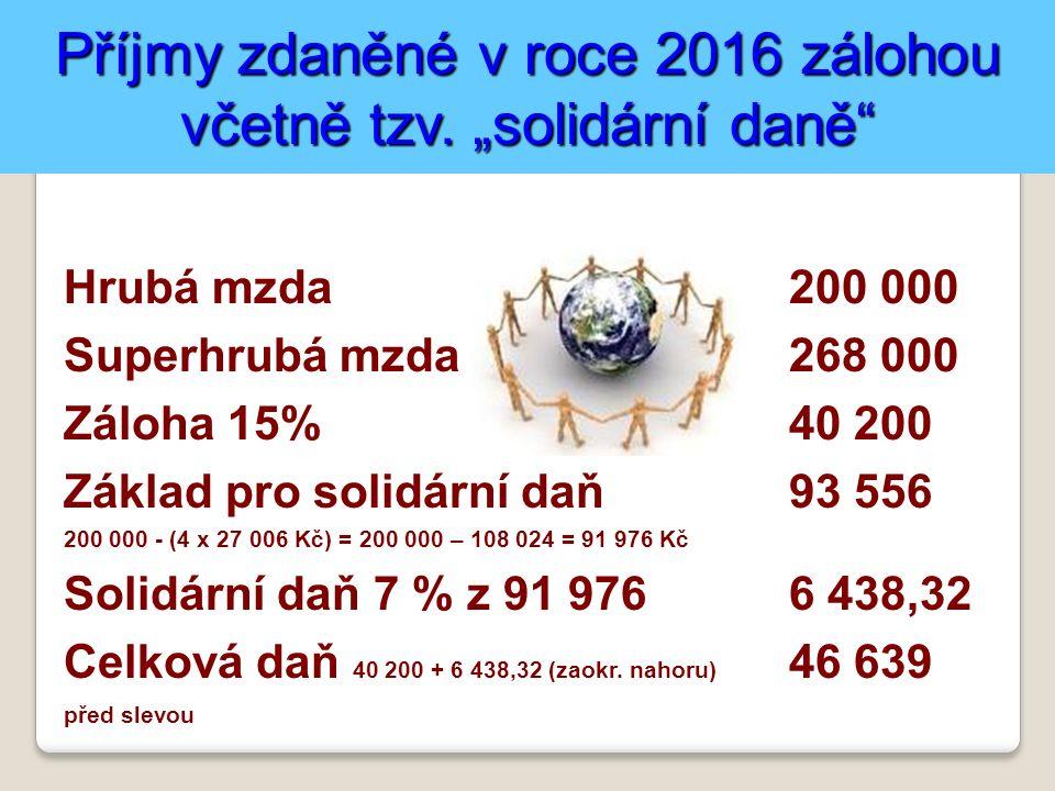 """Příjmy zdaněné v roce 2016 zálohou včetně tzv. """"solidární daně"""