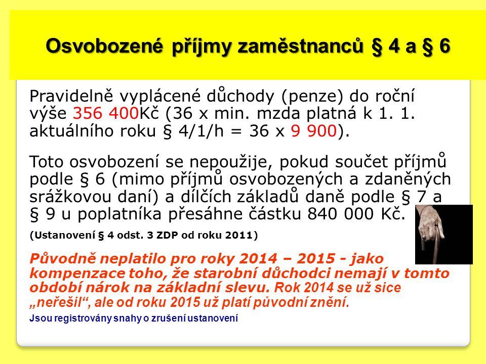 Osvobozené příjmy zaměstnanců § 4 a § 6