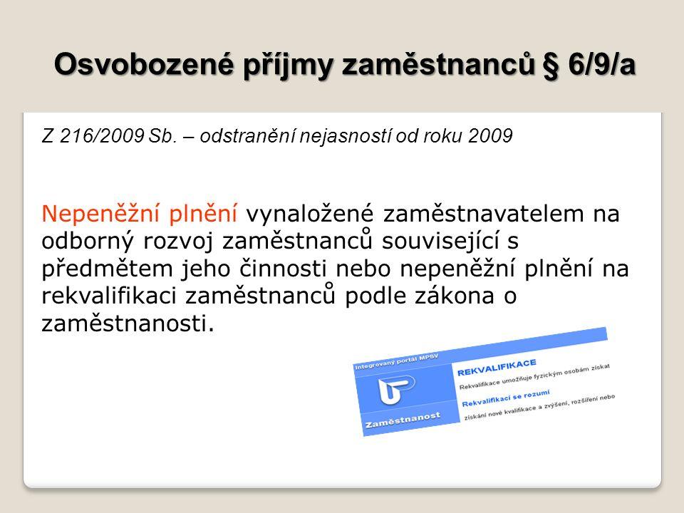 Osvobozené příjmy zaměstnanců § 6/9/a