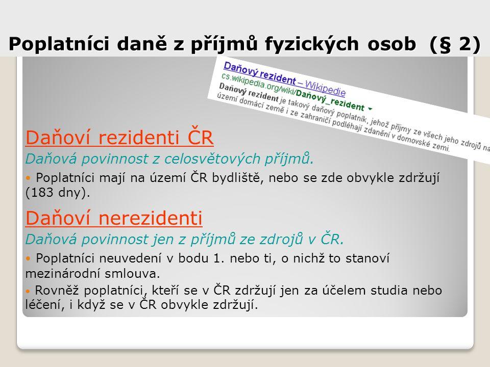 Poplatníci daně z příjmů fyzických osob (§ 2)