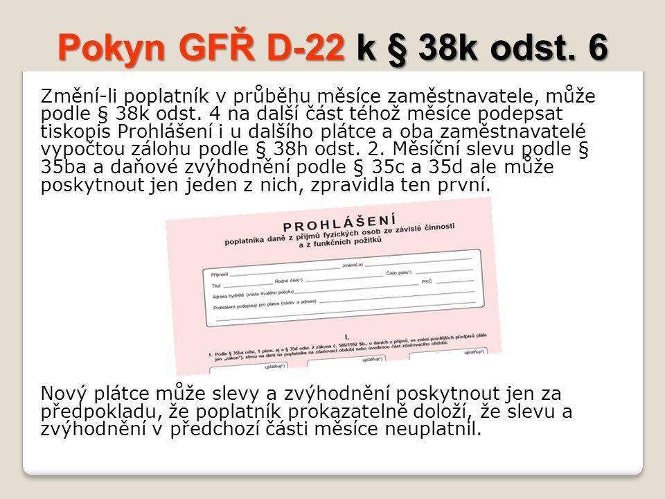 Pokyn GFŘ D-22 k § 38k odst. 6