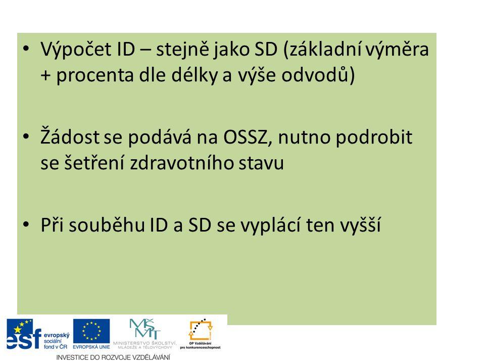 Výpočet ID – stejně jako SD (základní výměra + procenta dle délky a výše odvodů)