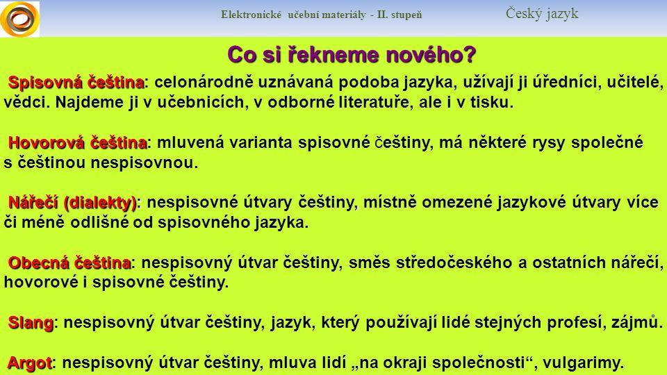 Elektronické učební materiály - II. stupeň Český jazyk
