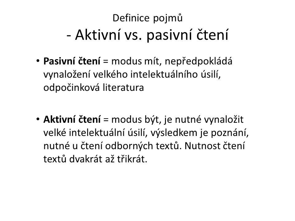 Definice pojmů - Aktivní vs. pasivní čtení
