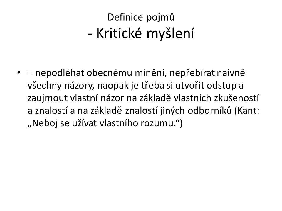 Definice pojmů - Kritické myšlení