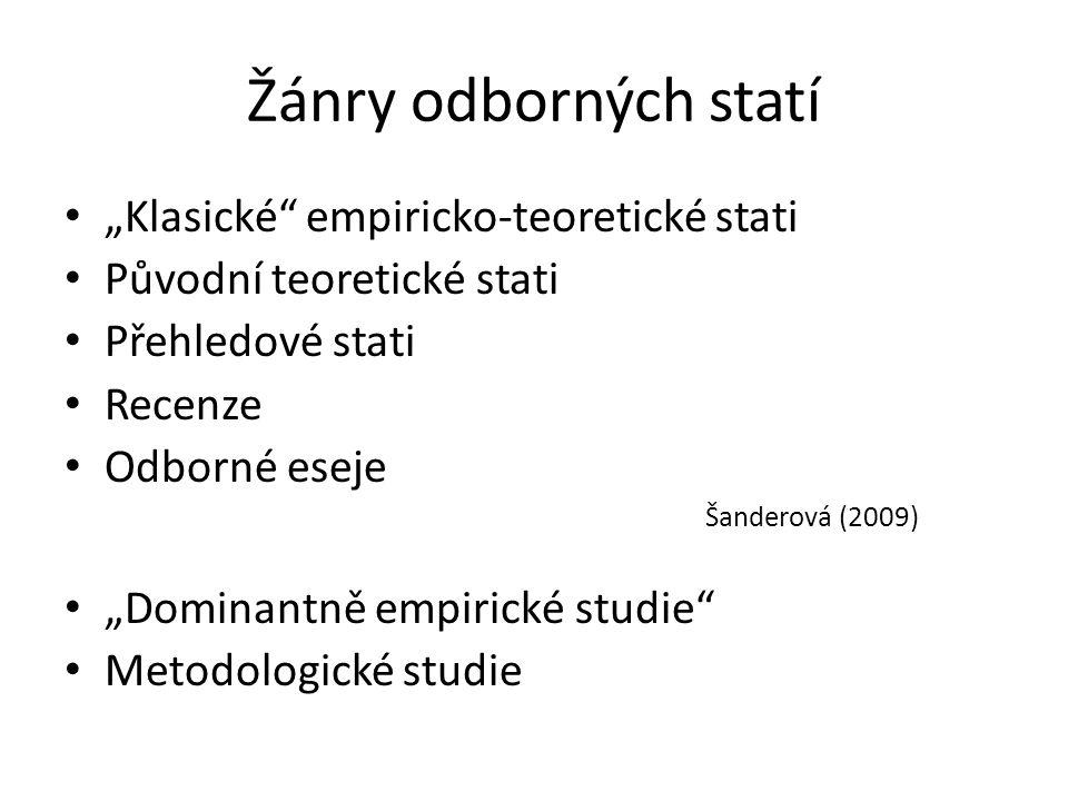 """Žánry odborných statí """"Klasické empiricko-teoretické stati"""