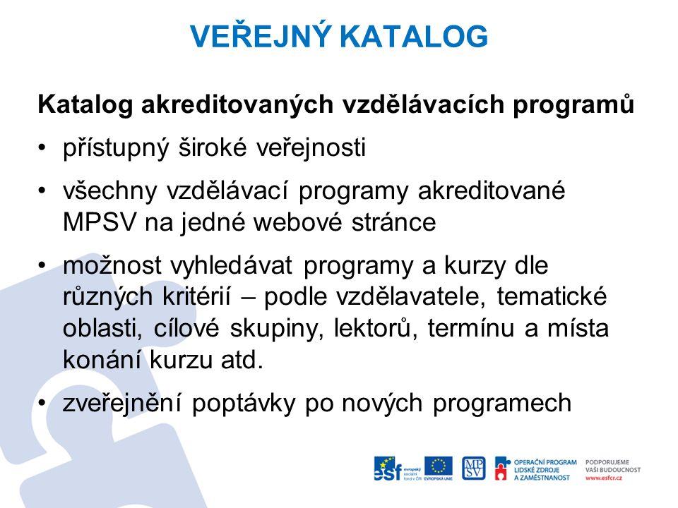 VEŘEJNÝ KATALOG Katalog akreditovaných vzdělávacích programů