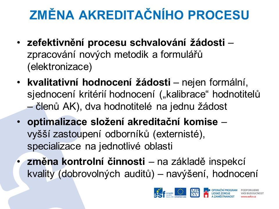 Změna akreditačního procesu