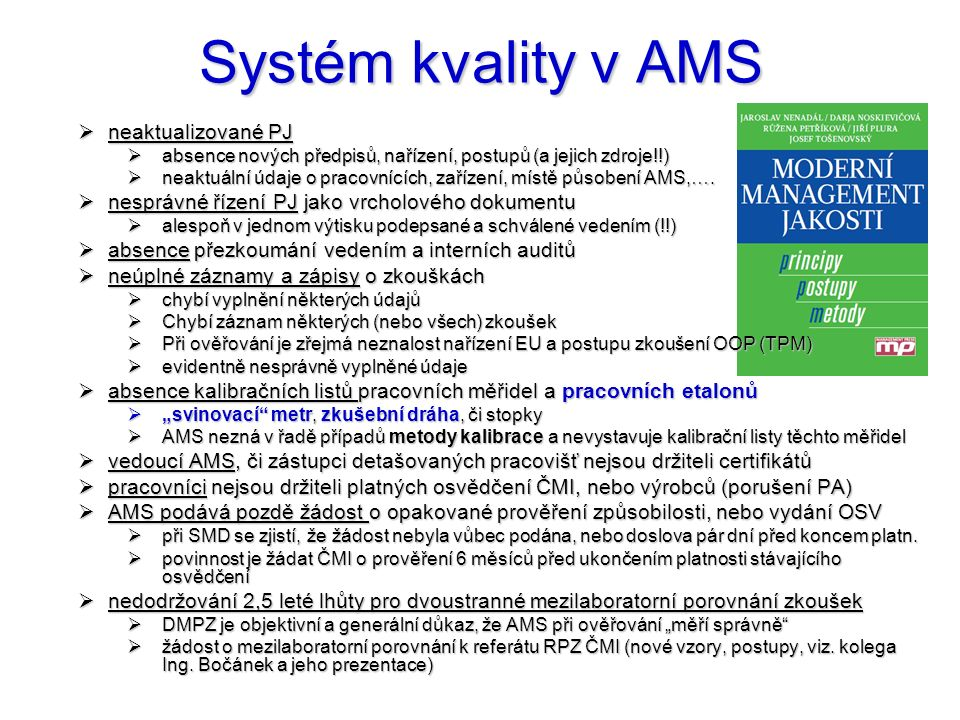 Systém kvality v AMS neaktualizované PJ