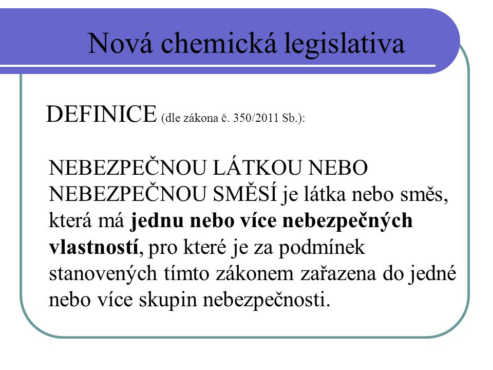 Nová chemická legislativa