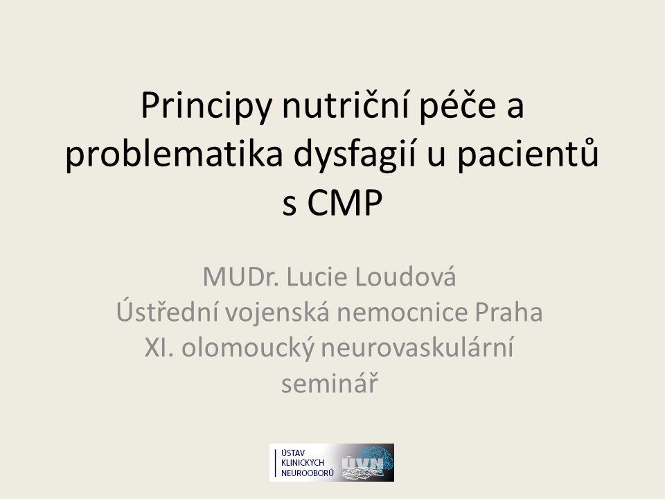 Principy nutriční péče a problematika dysfagií u pacientů s CMP