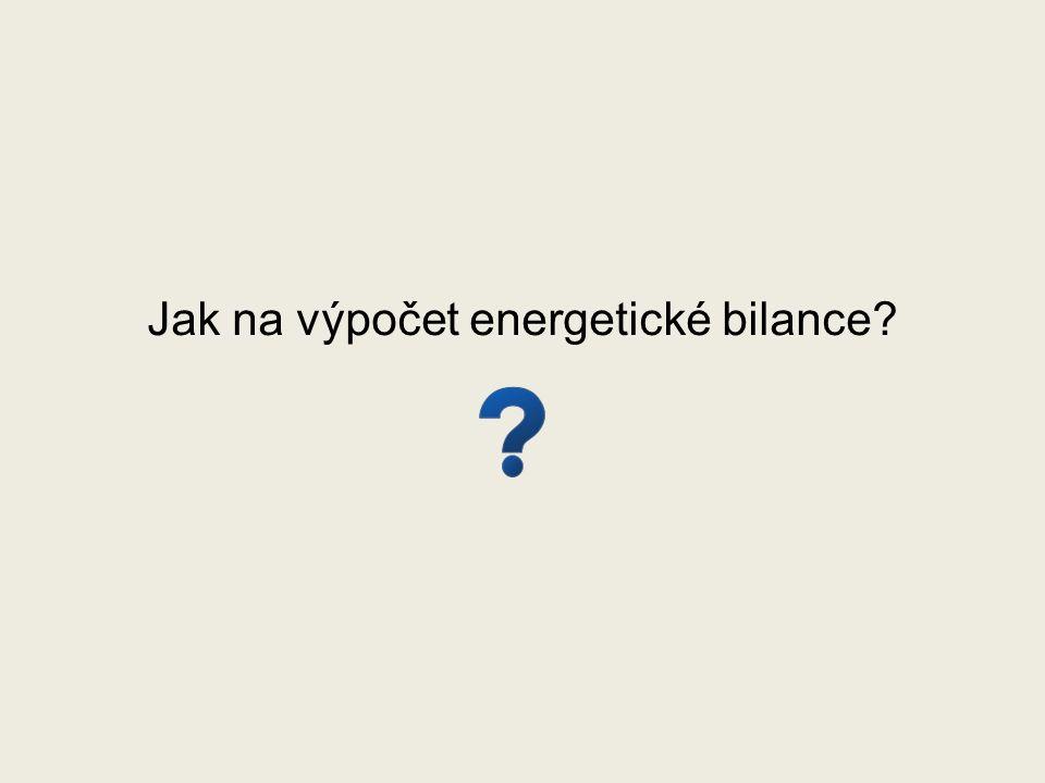 Jak na výpočet energetické bilance