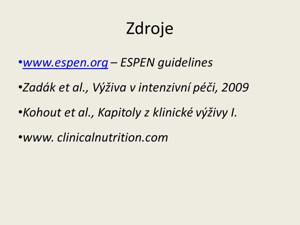 Zdroje www.espen.org – ESPEN guidelines