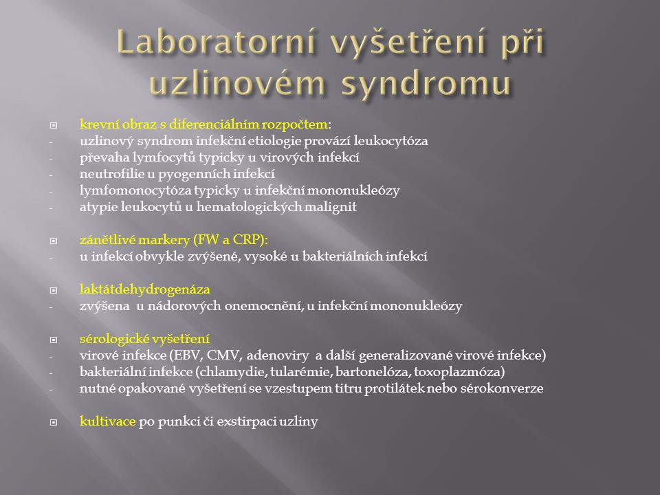 Laboratorní vyšetření při uzlinovém syndromu