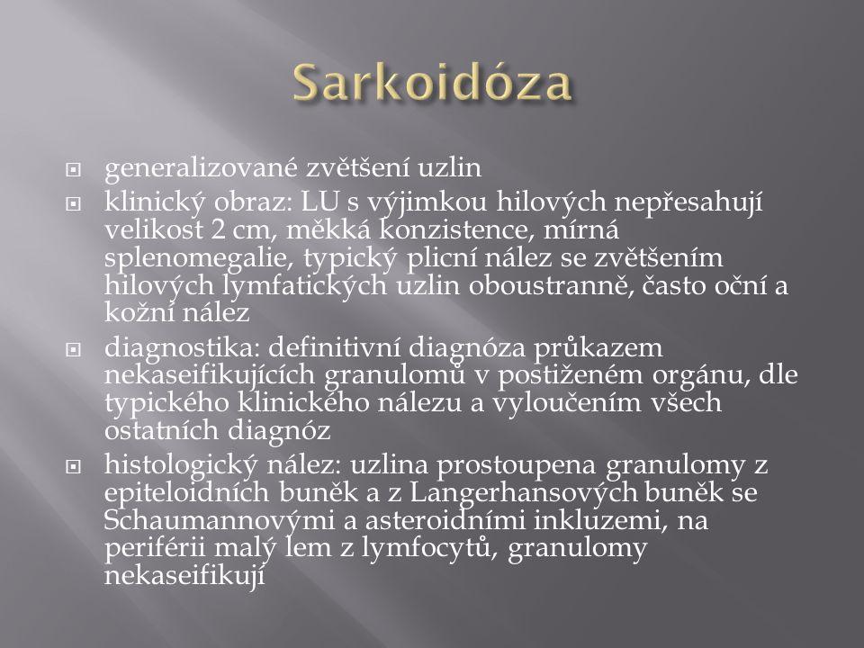 Sarkoidóza generalizované zvětšení uzlin
