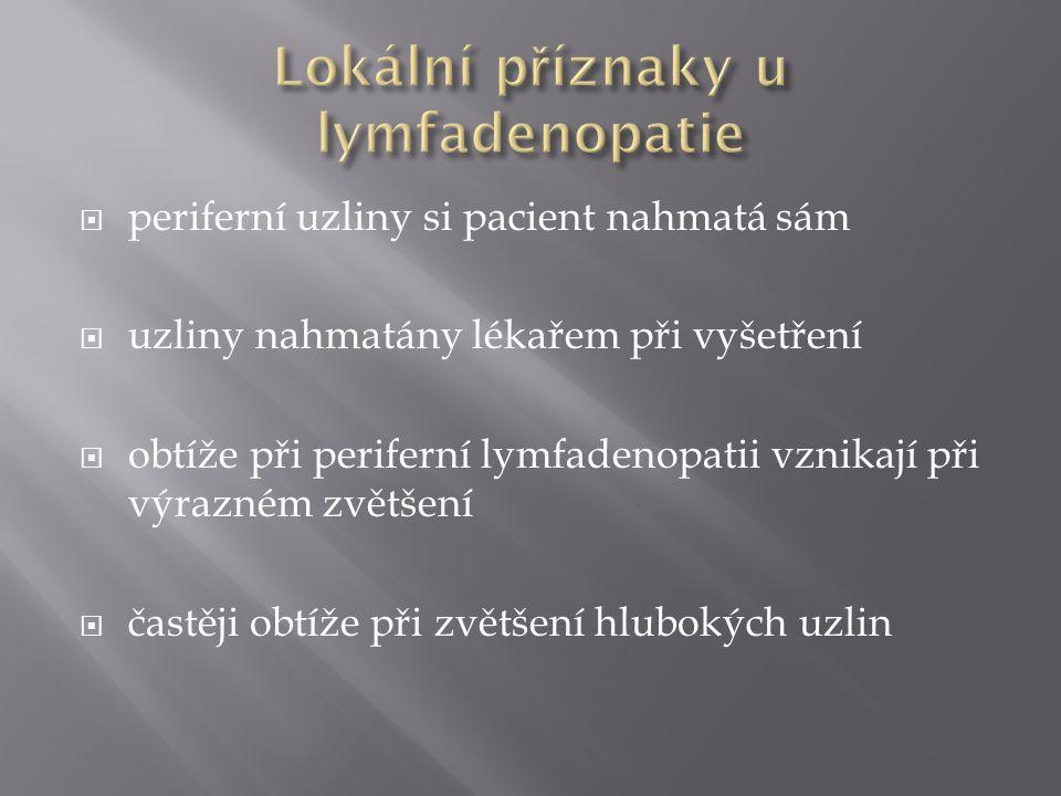 Lokální příznaky u lymfadenopatie