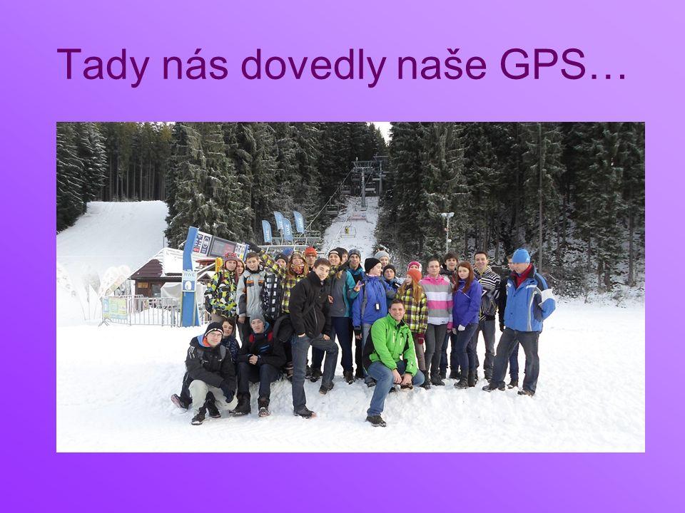 Tady nás dovedly naše GPS…