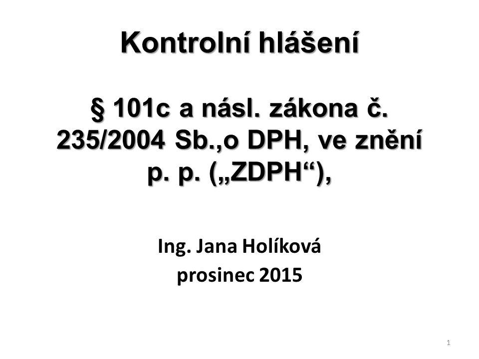 Ing. Jana Holíková prosinec 2015