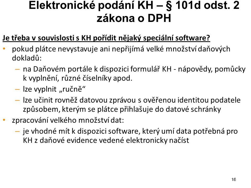 Elektronické podání KH – § 101d odst. 2 zákona o DPH