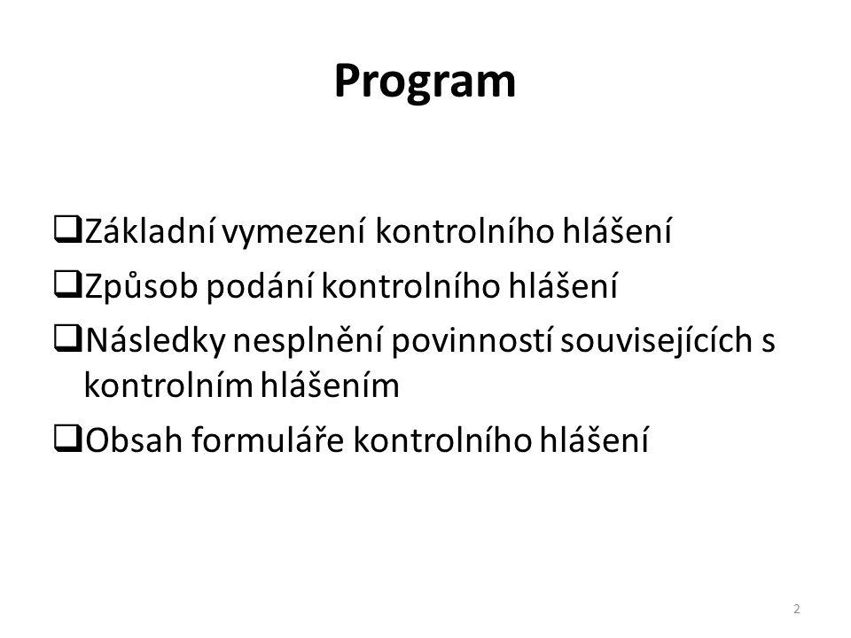Program Základní vymezení kontrolního hlášení