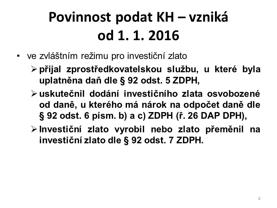 Povinnost podat KH – vzniká od 1. 1. 2016