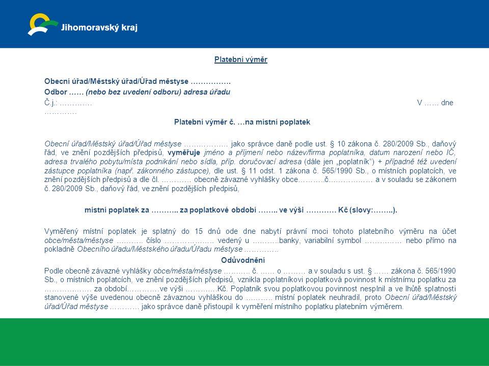Platební výměr č. …na místní poplatek