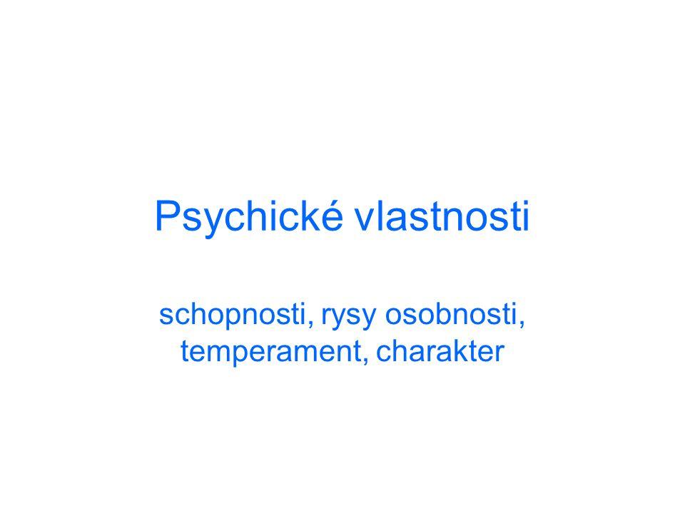 schopnosti, rysy osobnosti, temperament, charakter