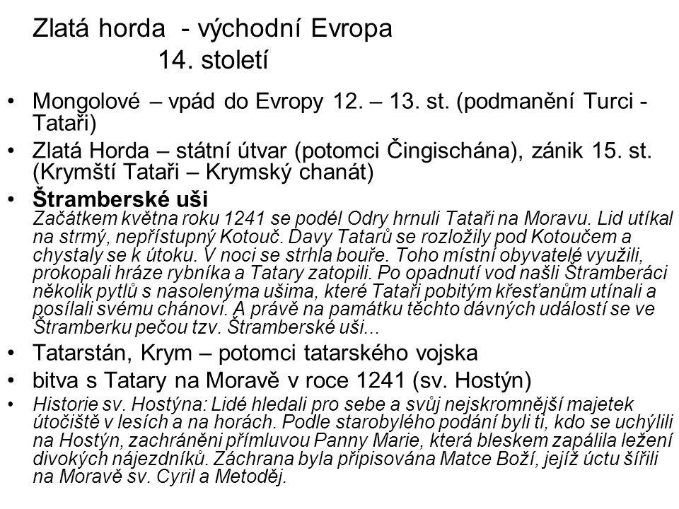Zlatá horda - východní Evropa 14. století