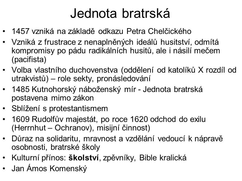 Jednota bratrská 1457 vzniká na základě odkazu Petra Chelčického