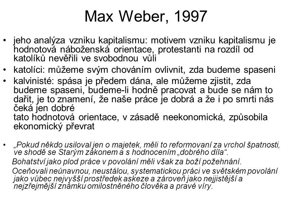 Max Weber, 1997