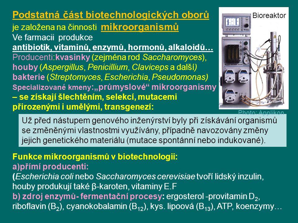 Podstatná část biotechnologických oborů