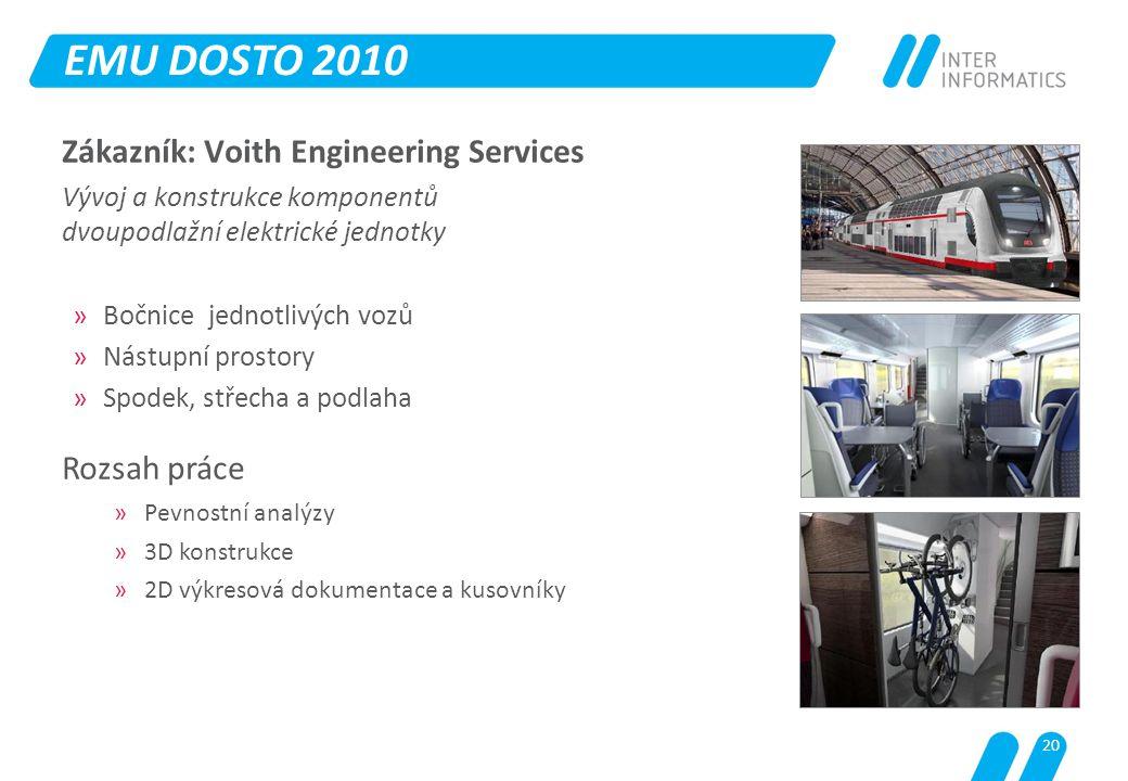 EMU DOSTO 2010 Zákazník: Voith Engineering Services Rozsah práce