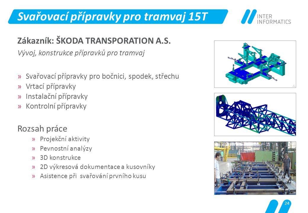Svařovací přípravky pro tramvaj 15T