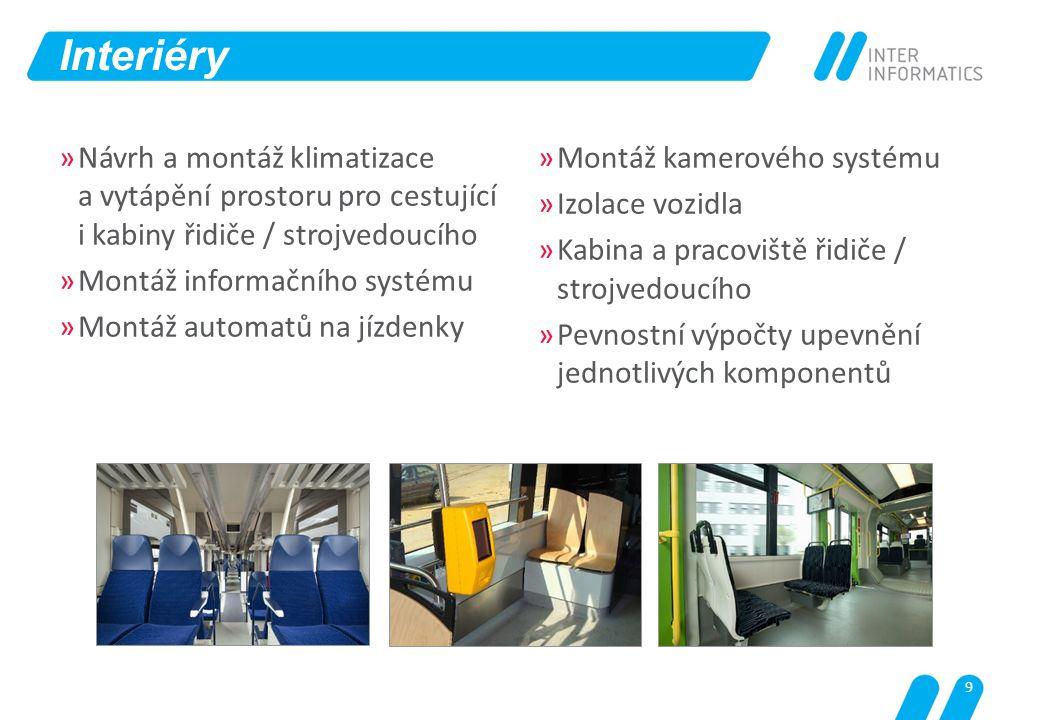 Interiéry Návrh a montáž klimatizace a vytápění prostoru pro cestující i kabiny řidiče / strojvedoucího.