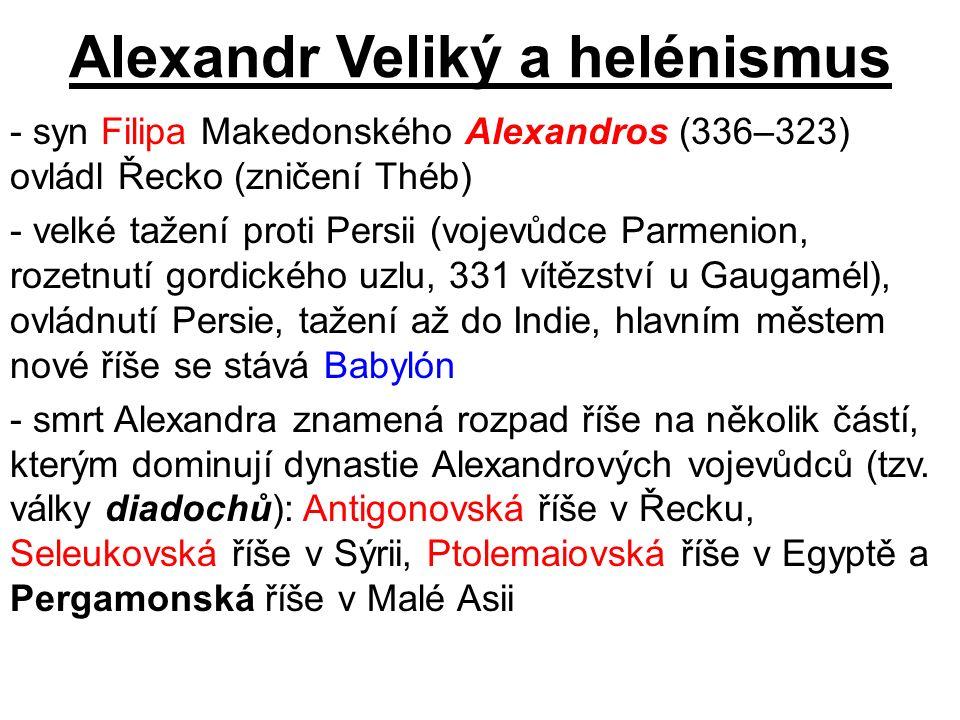 Alexandr Veliký a helénismus