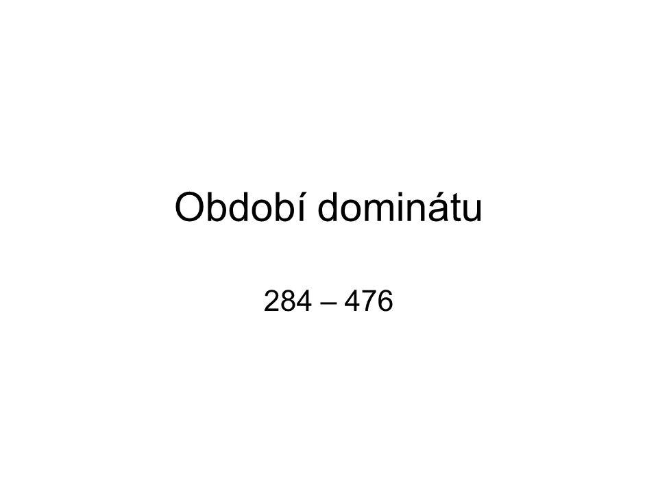 Období dominátu 284 – 476