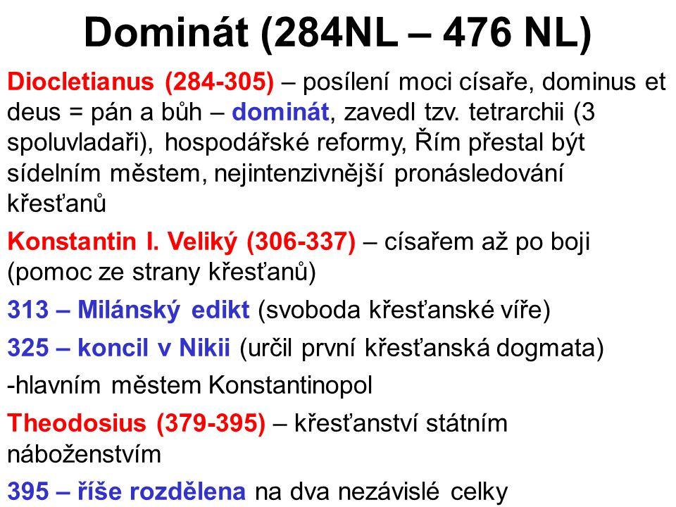 Dominát (284NL – 476 NL)
