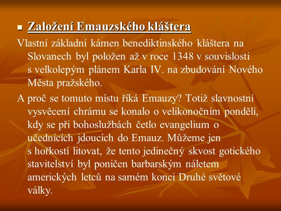 Založení Emauzského kláštera