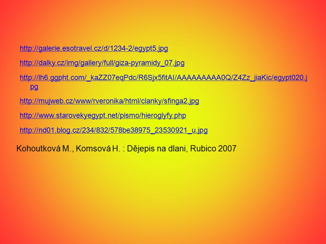 Kohoutková M., Komsová H. : Dějepis na dlani, Rubico 2007