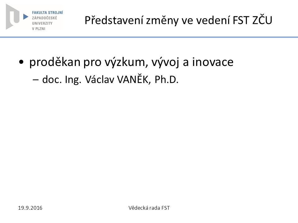 Představení změny ve vedení FST ZČU