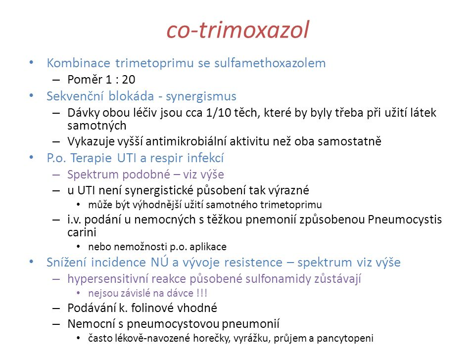co-trimoxazol Kombinace trimetoprimu se sulfamethoxazolem