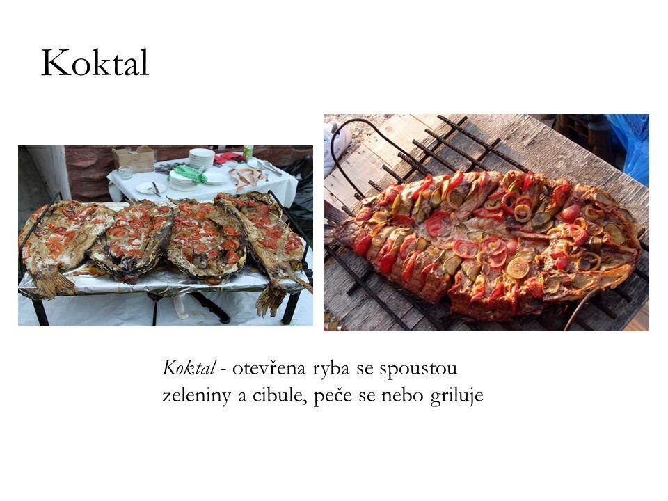 Koktal Koktal - otevřena ryba se spoustou zeleniny a cibule, peče se nebo griluje