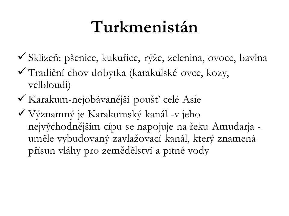 Turkmenistán Sklizeň: pšenice, kukuřice, rýže, zelenina, ovoce, bavlna