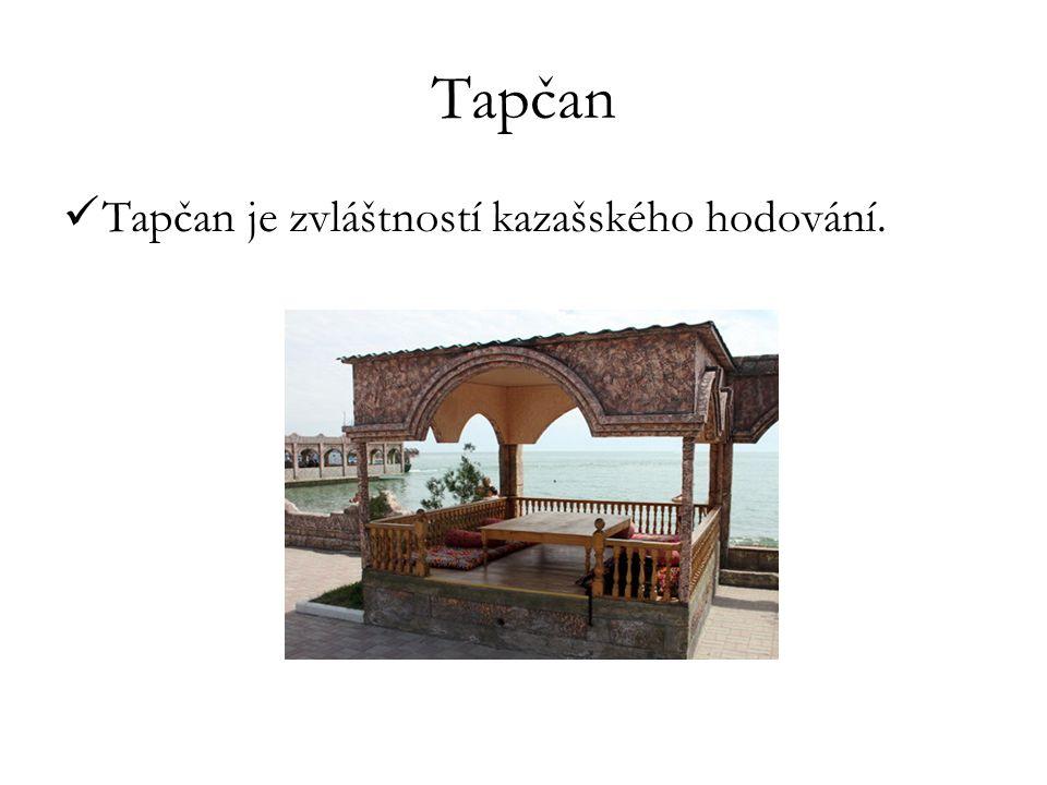 Tapčan Tapčan je zvláštností kazašského hodování.