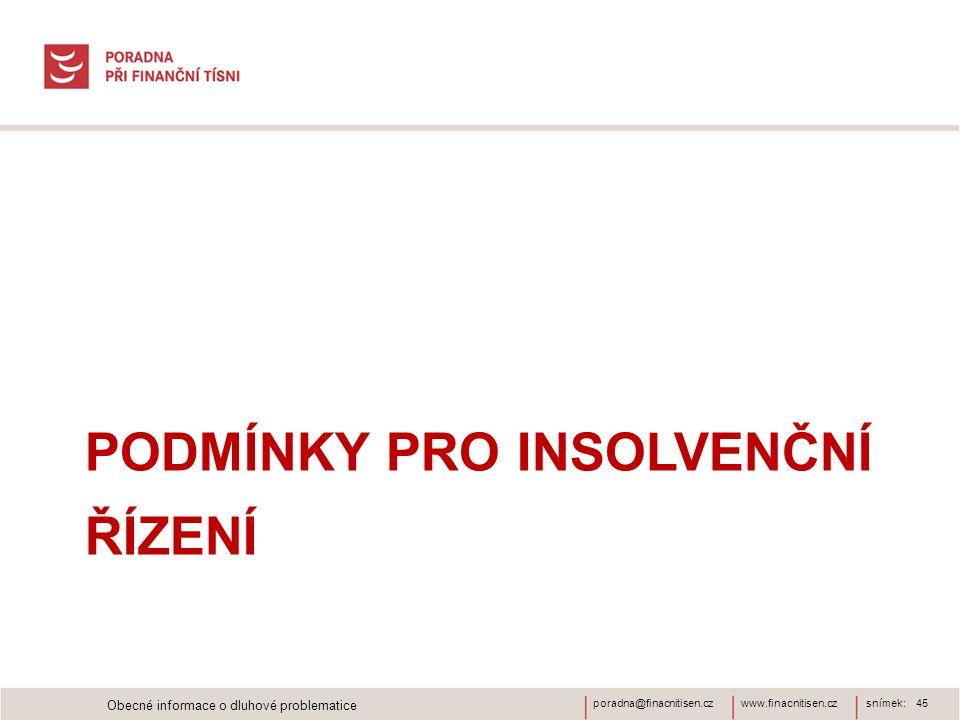 Podmínky pro insolvenční řízení