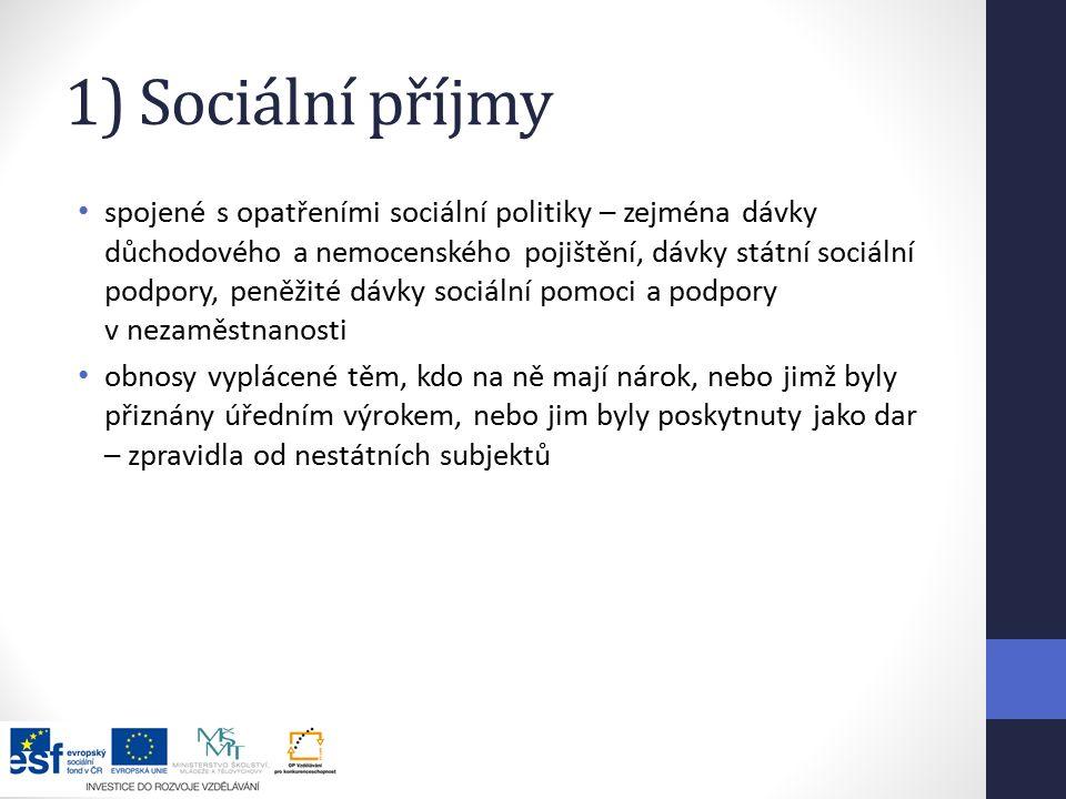 1) Sociální příjmy