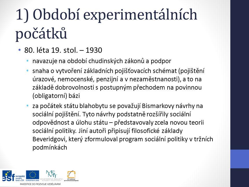 1) Období experimentálních počátků