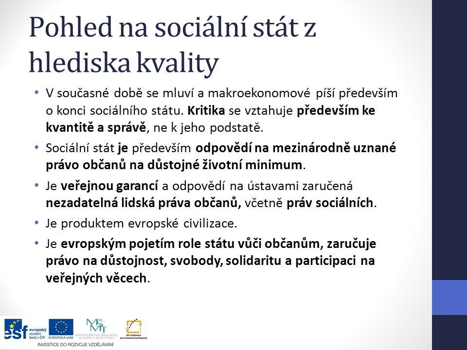 Pohled na sociální stát z hlediska kvality