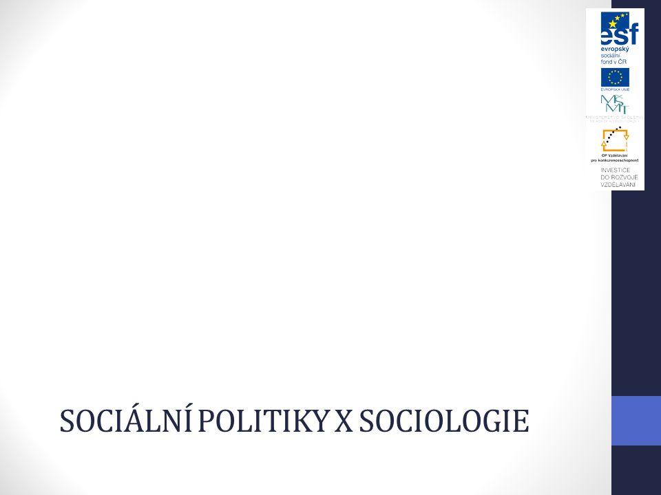 Sociální politiky x sociologie