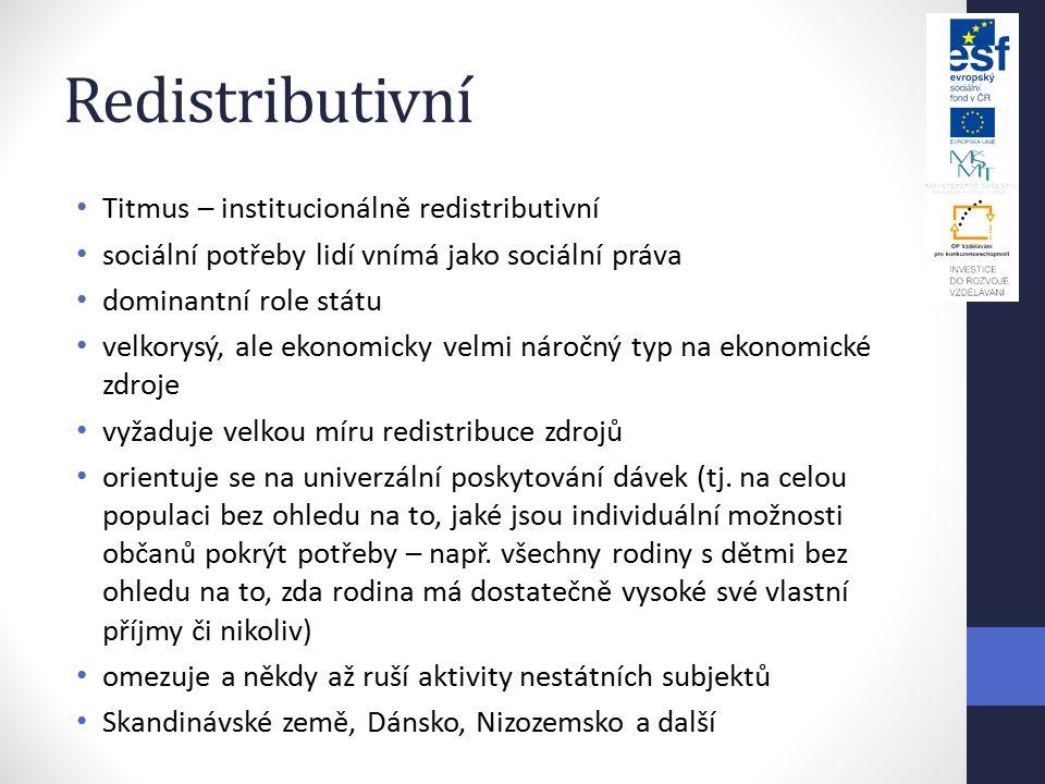 Redistributivní Titmus – institucionálně redistributivní